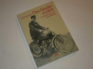 Opa Geuder erzählt